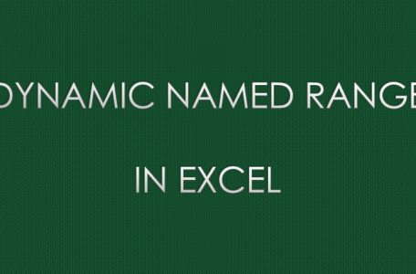 DYNAMIC Named Range in Excel